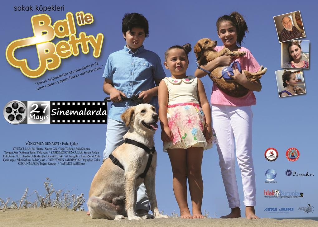 Sokak Köpekleri Bal ile Betty Afiş